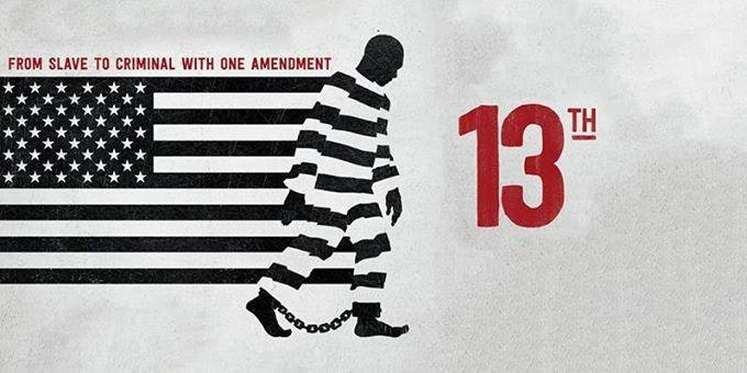 Movie poster from the documentary 13th.
